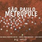São Paulo Metrópole -  1ª reimpressão
