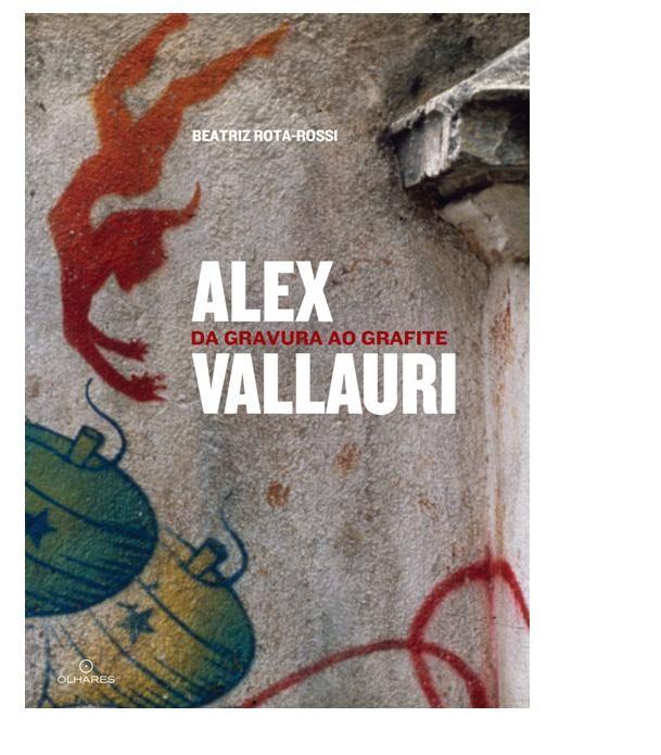 Alex Vallauri da Gravura ao Grafite