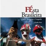 FÉsta Brasileira Folias, Romarias e Congadas
