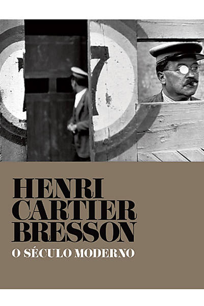 Henri Cartier Bresson - O século Moderno